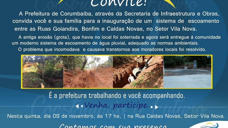 Inauguração do sistema de escoamento de água entre as Ruas Goiandira, Bonfim e Caldas Novas, no Setor Vila Nova.